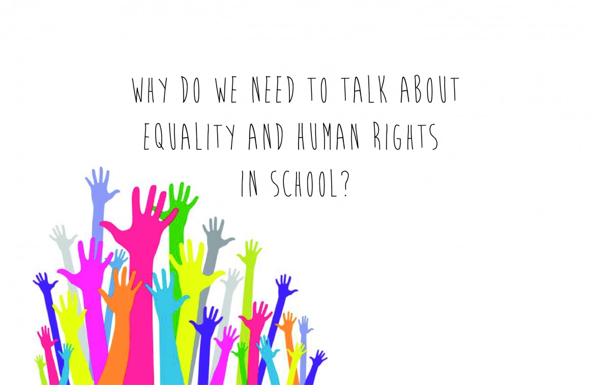 Why do we need to talk about Equality and Human Rights in Schools?